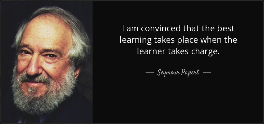 """I am convinced that the best learning takes place when the learner takes charge"" Seymour Papert #SeymourPapert https://t.co/vFf6E7iW2h"
