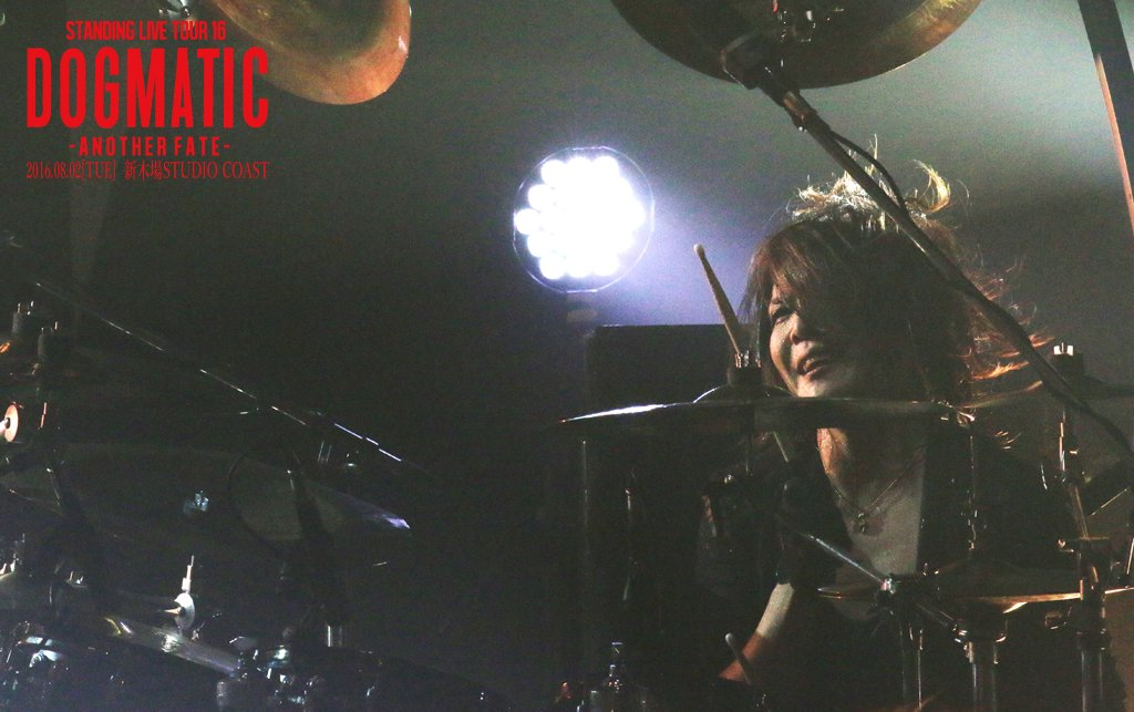 【DOGMATIC-ANOTHER FATE-】 2016年8月2日@ 新木場STUDIO COAS…