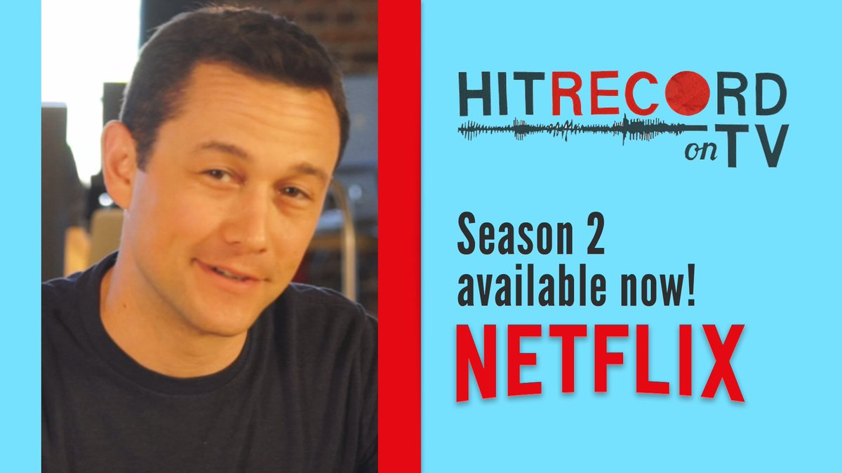 RT @hitRECord: Have you heard? Season 2 of #HITRECORDonTV is on @netflix! Let the streaming begin... https://t.co/TlcG4ouAdy https://t.co/r…