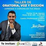 TALLER DE #ORATORIA, VOZ Y #DICCIÓN * 12 de agosto * #Yaracuy @CoachJoseParra https://t.co/MLYBlfzTiX