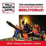 Bu akşam 19:30da, Adana istasyon meydanına Milli İradeye Saygı Mitingine bekliyoruz. @imamhiradagi @zekikivanc https://t.co/0aTdyWu9bY