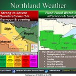 Heads up Northland, strong to severe storms possible this afternoon & evening. Flash flood watch in effect as well! https://t.co/7fN7zxofcS