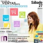 Vender eficientemente, reserva el TALLER DE VENTAS PARA #EMPRENDEDORES el 27 de agosto en #Caracas con @mm_comunica https://t.co/Wqu7pTGdhr