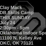 *OKLAHOMA* Clay Mack DB/LB Skill Camp TODAY July 24 2:30 - 5pm Oklahoma Indoor 11100 N. Kelley Ave OKC, OK 73131 https://t.co/PMiD4XrSJd