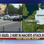 News Alert: 1 killed, 2 hurt in machete attack in Germany. https://t.co/ZEtQp1ZHbD
