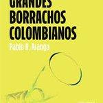 #HablemosDeLibros Les comparto mi reseña de Grandes borrachos colombianos, de @PabloRArango https://t.co/DL7fxz3f6V https://t.co/T0mo8FdXHk