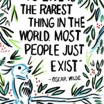 """To live is the rarest thing in the world. Most people just exist."" - Oscar Wilde #MondayMotivation #Quotes https://t.co/Uc6JJWPfuZ"