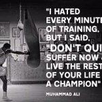 """""""لقد كرهت كل دقيقة من التدريب، ولكن قلت:  """"لا تستسلم."""" تعاني الآن وتعيش بقية حياتك بطلاً"""". #محمد_علي https://t.co/RH6Yy7dGsa"""