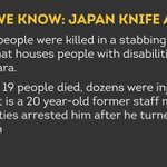 Heres what we know so far about the deadly knife attack in Japan: https://t.co/QrvoDdKmLT