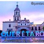 485 Aniversario de la Fundación de #Querétaro. https://t.co/x53mcBfbGK