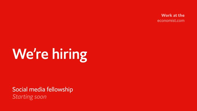 The Economist @TheEconomist: Join the social media team in London. Fellowships starting soon https://t.co/PluOdY1rTI https://t.co/2zT5Cwe6jt