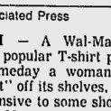 """In 1995 Walmart pulled """"Someday a woman will be president"""" T-shirt from shelves, saying it offended """"family values."""" https://t.co/jqqbmZFMCa"""