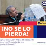 Se aplaza resolución del juez Gálvez ¿Ligará a proceso a los 57 acusados? | Envíe sus comentarios con el HT #ALas845 https://t.co/pwfo3JQYEv