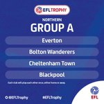 #EFLTrophy - Northern Group A:  @Everton  @OfficialBWFC  @CTFCofficial  @BlackpoolFC https://t.co/mjPirTSSoO