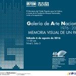 """#Exposición """"Galería de Arte Nacional 1976-2016, memoria visual"""", 6 de agosto a las 11:00 am https://t.co/4HwwRRqMMs"""