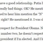 """This is just bonkers. Trump says - with no evidence - that Putin disrespects Obama so much, he calls him """"n----r"""": https://t.co/w5fQ0lDJgp"""