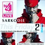 Celebrity Bash 4 July happening live inside the 4SM this Friday... @sarkodie 🎂🍰🍷📺 https://t.co/mZ1NItpFfE