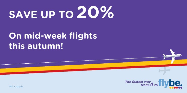 Fly mid-week this autumn and save up to 20%! Book by 2 Aug. T&C's apply