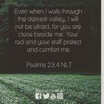 Psalms 23:4 NLT #ThursdayThoughts #JesusHouseUK https://t.co/w8cH46ZQrS