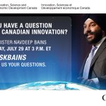 Tmrw @ 3pm ET, I'll be answering your questions about #CdnInnovation. Use #AskBains to participate. https://t.co/Atk4HJ9l6G