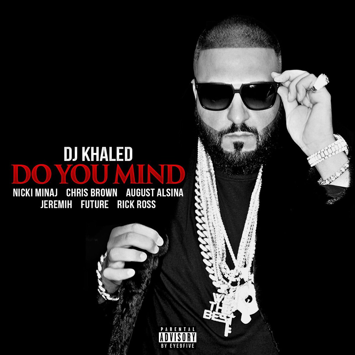 I love this song! #DoYouMind on iTunes @ Midnight EST!!!!! Major key @djkhaled https://t.co/WrbOAiiRsp