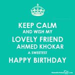 Keep Calm and Wish My Lovely frnd nd Bro @Axmebkhokhar #HBDAhmedDonOfTs staunch Tiger of Imran Khan https://t.co/pT3EwtpZd4