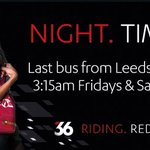 NIGHT. TIMES. Got plans for the weekend? Make #the36 a part of your easy travels to and from Leeds - last bus 3:15am https://t.co/7sB4CGS1vd