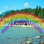 Things to do in Vancouver This BC Day Long Weekend https://t.co/GehjKfeGdX #YVR https://t.co/LmYzPAZht3