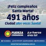Feliz Cumpleaños Santa Marta. Seguimos con el compromiso del Cambio. #FuerzaCiudadana https://t.co/9RfB3tI2uB