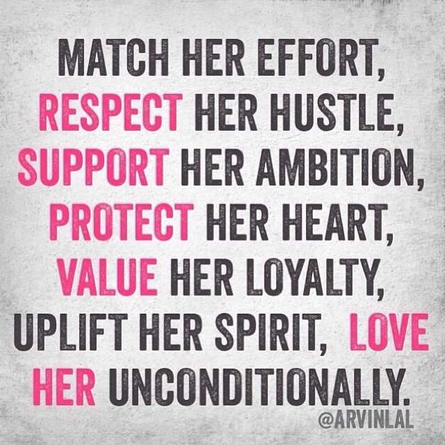 Match her efforts, respect her hustle, support her ambition, protect her heart... #NoteToSelf @geoffnotkin ✨