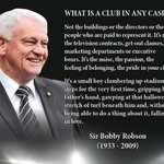 Its seven years to the day since the great Sir Bobby Robsons passing. I love this quote of his. https://t.co/6YNPltl1Ju