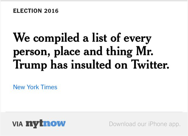 The 250 People, Places and Things Donald Trump Has Insulted on Twitter: A Complete List –  https://t.co/fDwKhl1QGM https://t.co/LQV5guNHyO