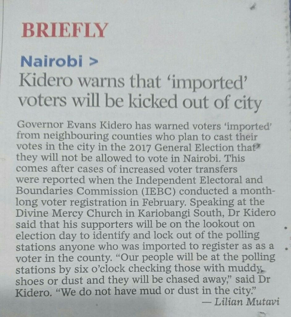 So, @KideroEvans will have voters with muddy or dusty shoes chased away from Nairobi polling stations in 2017.