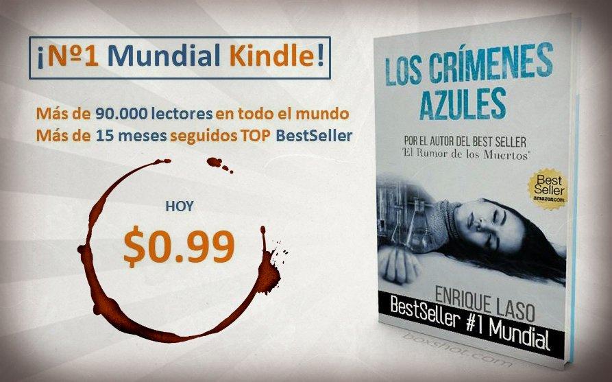 LOS CRÍMENES AZULES, @enriquelaso Nº1 Mundial #BestSeller 15 meses en #Amazon HOY $0.99 → https://t.co/PeWV1Kc5Tp  https://t.co/b48X9MFNsh