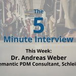 The 5-Minute Interview: Dr. Andreas Weber, Semantic PDM Consultant, Schleich
