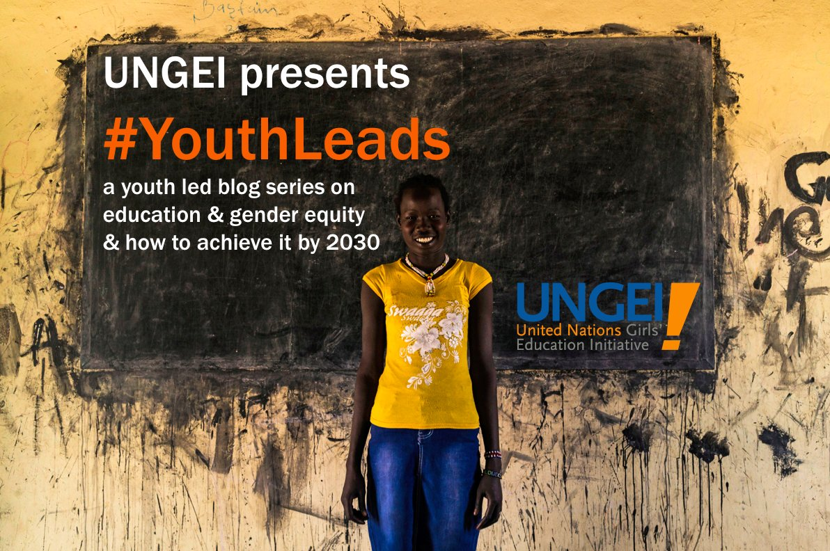 Today UNGEI presents #YouthLeads :A blog series celebrating youth voices in global education https://t.co/14Efwm5wyD https://t.co/s4kZybRZ0d