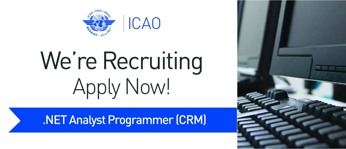 HIRING: Analyst Programmer (CRM) ICAOcareers dotnet Visit Our Careers Webpage: