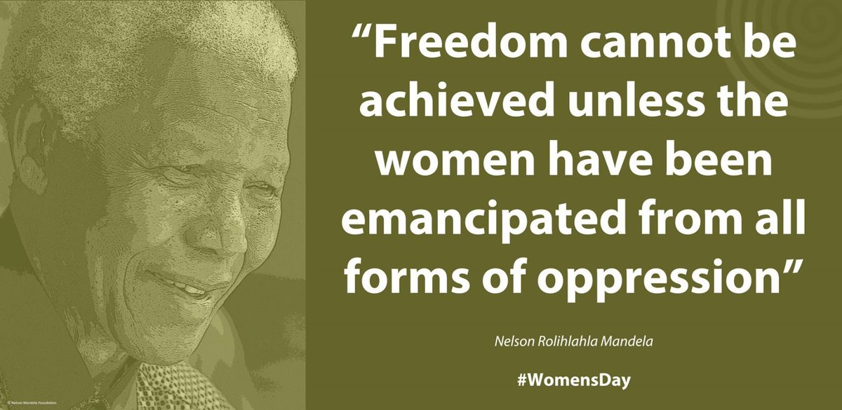 """Freedom cannot be achieved unless the women have been emancipated from all forms of oppression"" #Madiba #WomensDay https://t.co/CthvMJ3I6j"