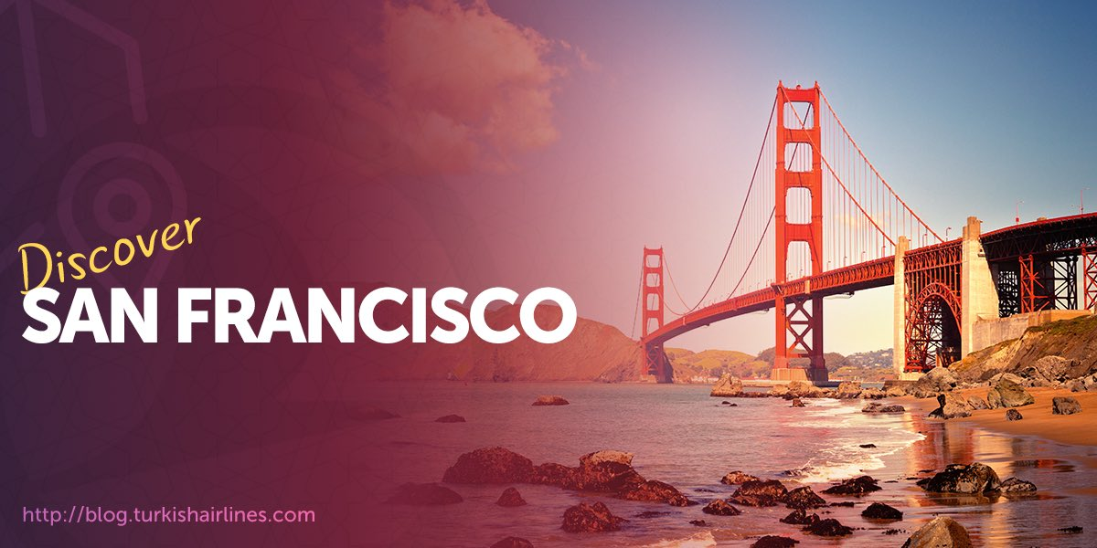 It's the perfect time to visit San Francisco! Discover it now with Turkish Airlines.