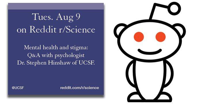 Today Reddit Ama On Mentalhealth And Stigma Of Illness With