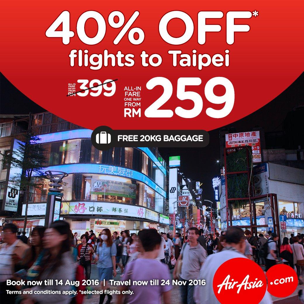 Kini semua boleh terbang ke Taipei dengan diskaun 40%. Hanya bersama AirAsiaX!