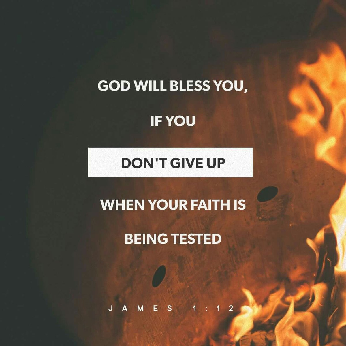 """God will bless you, if you don't give up when your faith is being tested."" James 1:12 #VerseOfTheDay https://t.co/cu48wRJSEm"