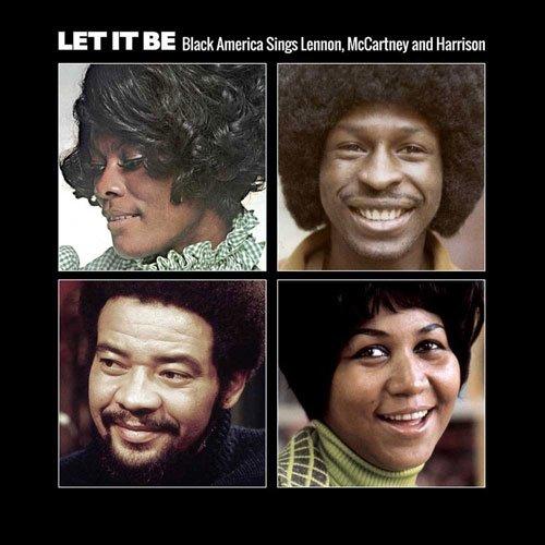 Coming soon: Let It Be: Black America Sings Lennon, McCartney & Harrison (Ace Records) https://t.co/lZOD95e5e0 https://t.co/003T3O0Ytt