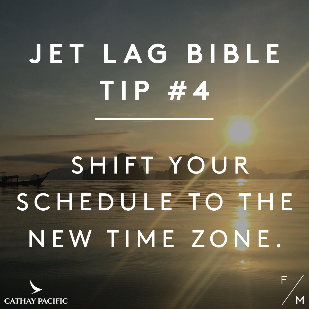 Jetlag bible tip 4: Shift your schedule to the new time zone