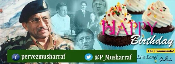 Wishing General Pervez a very Happy Birthday