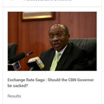 Exchange rate saga : should the CBN governor be sacked? Vote https://t.co/MwasQUSQJz #StrawpollerPolls https://t.co/3Ue26YmVrR