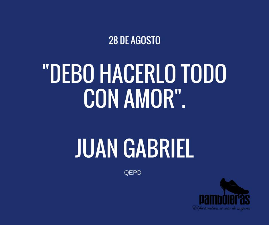 """""""Debo hacerlo todo con amor""""... Juan Gabriel. https://t.co/PfnPcuXB2x"""