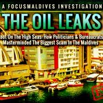 #ComingSoon | #TheOilLeaks In #Maldives | https://t.co/4XgnNNZBbS | #Exclusive #Investigation By #FocusMaldives https://t.co/OZq7kqGqU5
