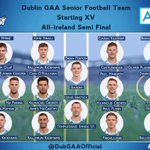 The starting 15 against Kerry in the All Ireland Semi Final tomorrow at 3:30pm in Croke Park #DUBvKER #UpTheDubs https://t.co/mSyG27QN2N