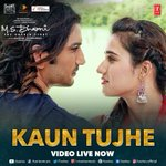 #KaunTujhe in @palakmuchhal3s voice and @manojmuntashirs words is out now !!! @msdhoni @itsSSR @DishPatani https://t.co/SNWTzRX2V3